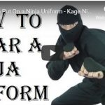 How to Put on and Wear a Ninja Costume